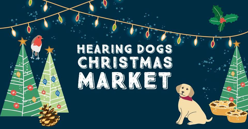 Hearing Dogs Christmas Market 24-25 November